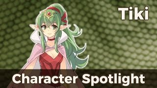 Fire Emblem Character Spotlight; Tiki