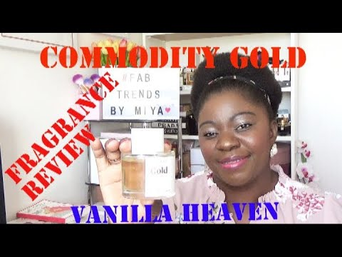 COMMODITY GOLD FRAGRANCE REVIEW |VANILLA HEAVEN SCENT, Fab Trends by Miya.
