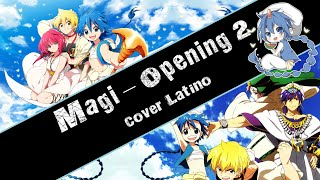 Magi: The Labyrinth of Magic Opening 2 (Cover latino)