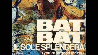 Bat Bat - Sto Parlando con te - 1969