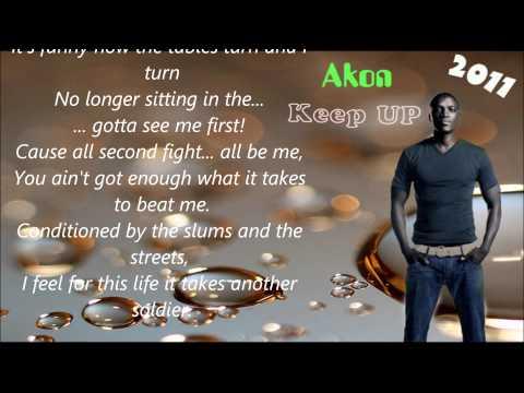 Akon-Keep up ( Full Lyrics) 2011