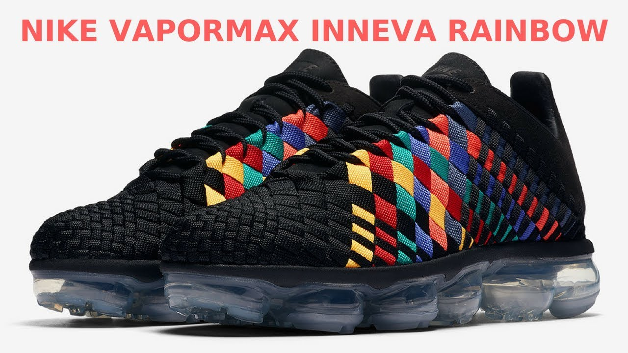 "4ef4d561cb0 Nike Vapormax Inneva ""Rainbow"" Drops Next Week - YouTube"