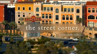 the street corner. | a tilt shift video | tivoli village