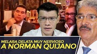 MELARA DELATA MUY NERVIOSO A QUIJANO - SOY JOSE YOUTUBER