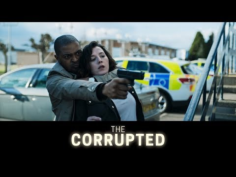 THE CORRUPTED Official Trailer (2019) UK Crime Movie