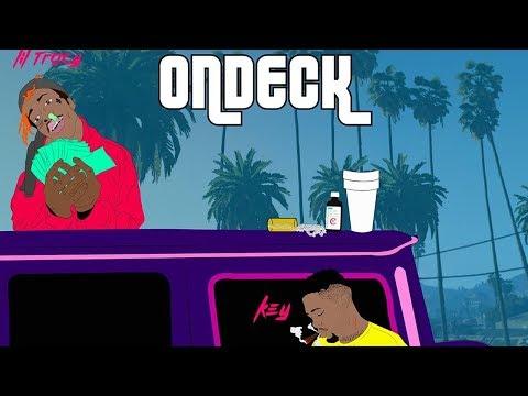 KEY! & Lil Tracy - On Deck