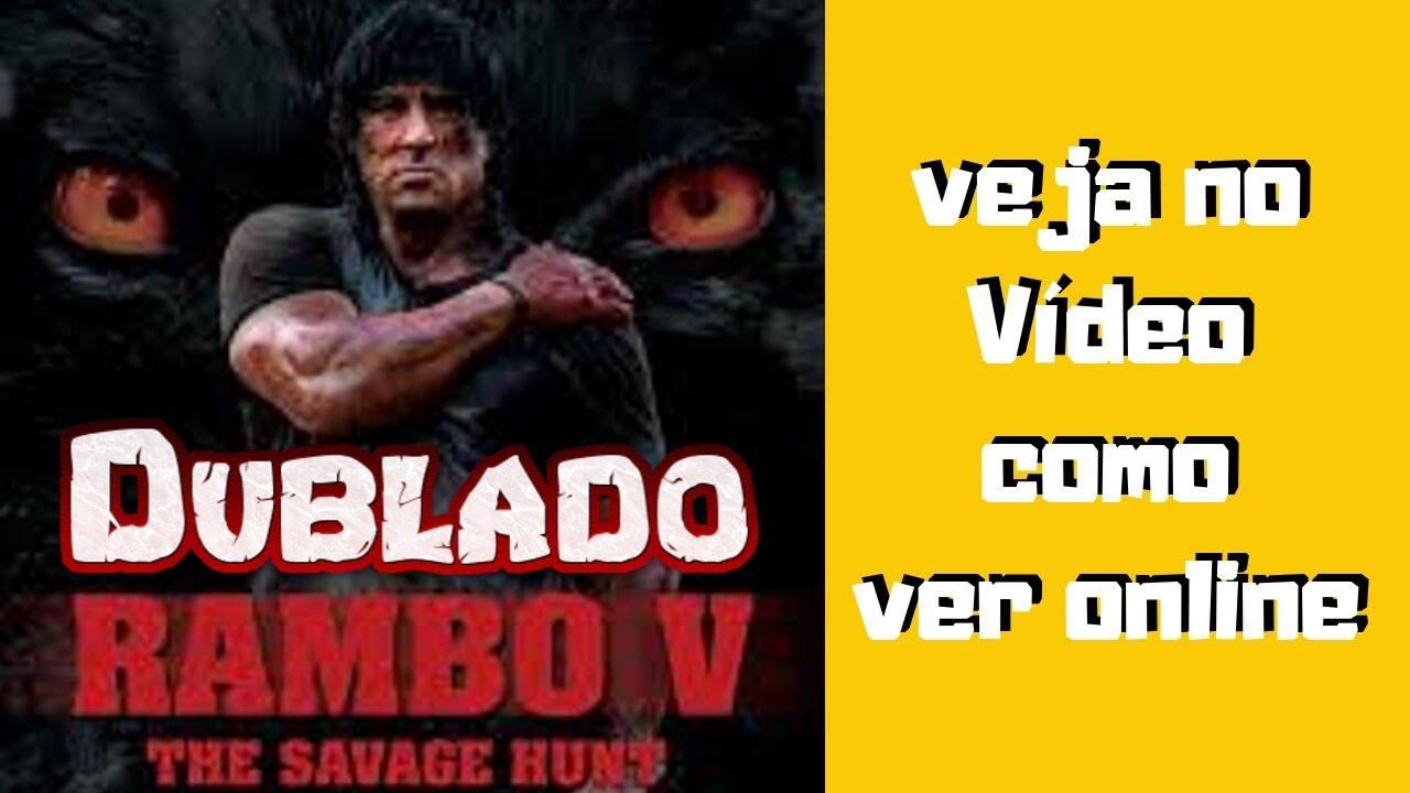 Rambo 5 até o fim   como  assistir rambo 5 ate o fim filme completo dublado