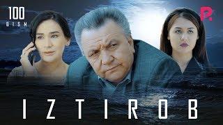 Iztirob (o'zbek serial) | Изтироб (узбек сериал) 100-qism