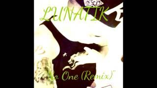 Lunatik Ft.Alica Keys - No One (Remix)