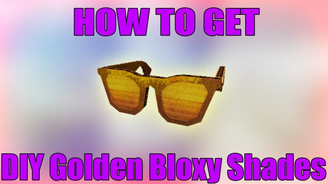 Roblox Bloxy Awards Event How To Get Diy Golden Bloxy Shades - how to get diy golden bloxy wings roblox bloxy event ended
