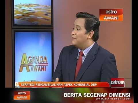 Agenda Awani: Strategi pengambilalihan aspek komersial DBP