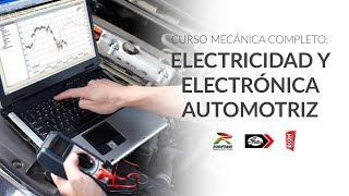 Curso Mecánica Completo: Electricidad y Electrónica Automotriz