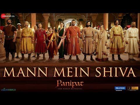 Panipat - Mann Mein Shiva | Arjun Kapoor & Kriti Sanon | Ashutosh Gowariker
