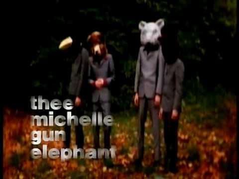 世界の終わり / THEE MICHELLE GUN ELEPHANT