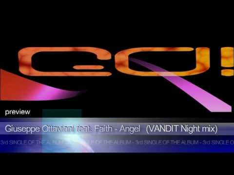 giuseppe ottaviani feat faith angel vandit night mix