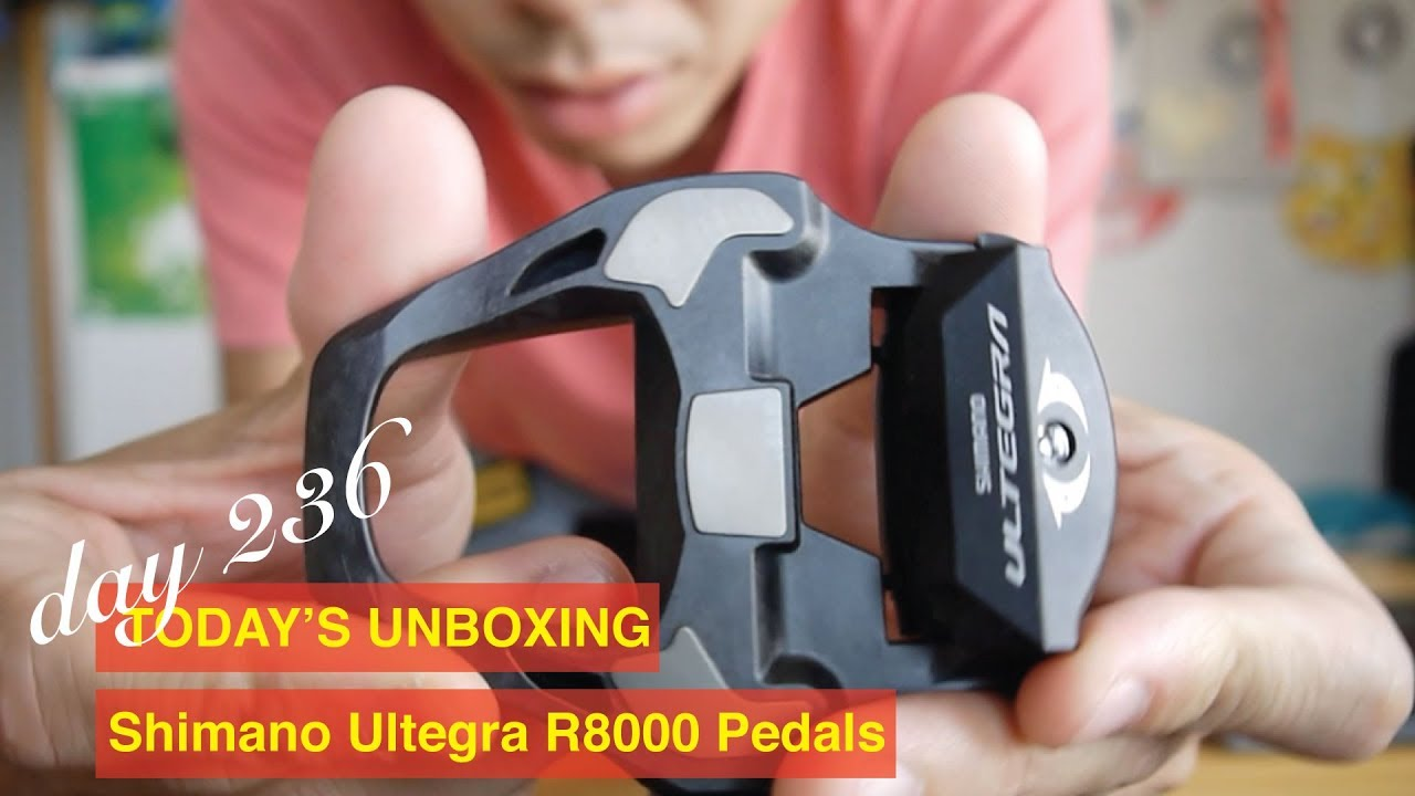 53c339a5719 Day 236 Today's unboxing: Shimano Ultegra R8000 Pedals - YouTube