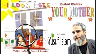 """Your mother"" by Rashid Bhikha from Yusuf Islam"