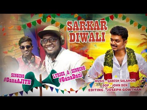 Chennai Gana  | Gana Dani | Gana Ajith | Sarkaar  Thalabadhi  Vijay Gana Song