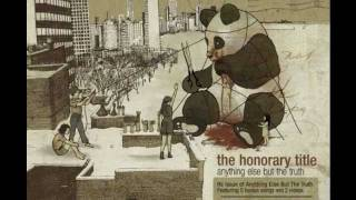 The Honorary Title - Bridge and Tunnel (lyrics)
