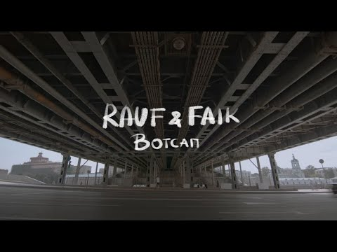 Rauf, Faik - Вотсап Mood Video