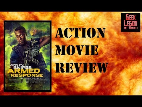 ARMED RESPONSE ( 2017 Wesley Snipes ) Action Movie Review