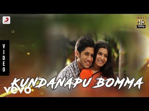 Yemaaya Chesave - Kundanapu Bomma Telugu Video | Naga Chaitanya, Samantha