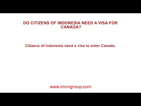 Do citizens of Indonesia need a visa for Canada?