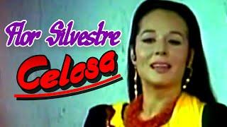 Celosa (video musical de Flor Silvestre) HD