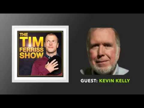 Kevin Kelly Interview: Part 1 (Full Episode) | The Tim Ferriss Show (Podcast)