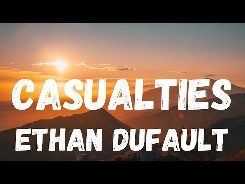 [lyrics] CASUALTIES – ETHAN DUFAULT