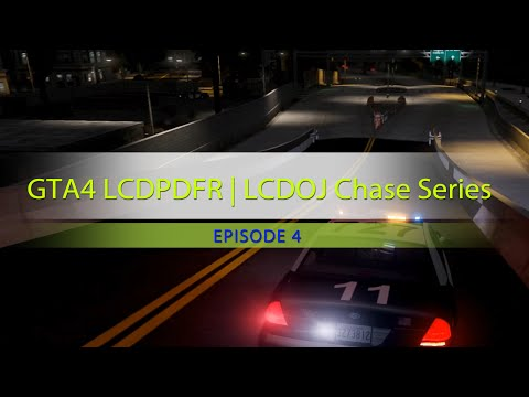 "GTA IV LCPDFR   Chase Series Episode 4 ""LAPD"""