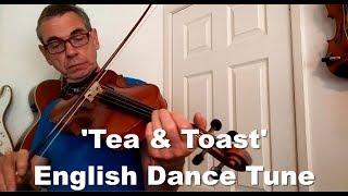 An English Viola Dance Tune - 'Tea and Toast'