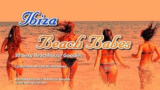 DJ Maretimo - Ibiza Beach Babes (Full Album) 3 Hours, HD, Balearic House Music