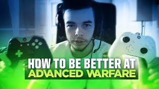 How to be Better at Advanced Warfare