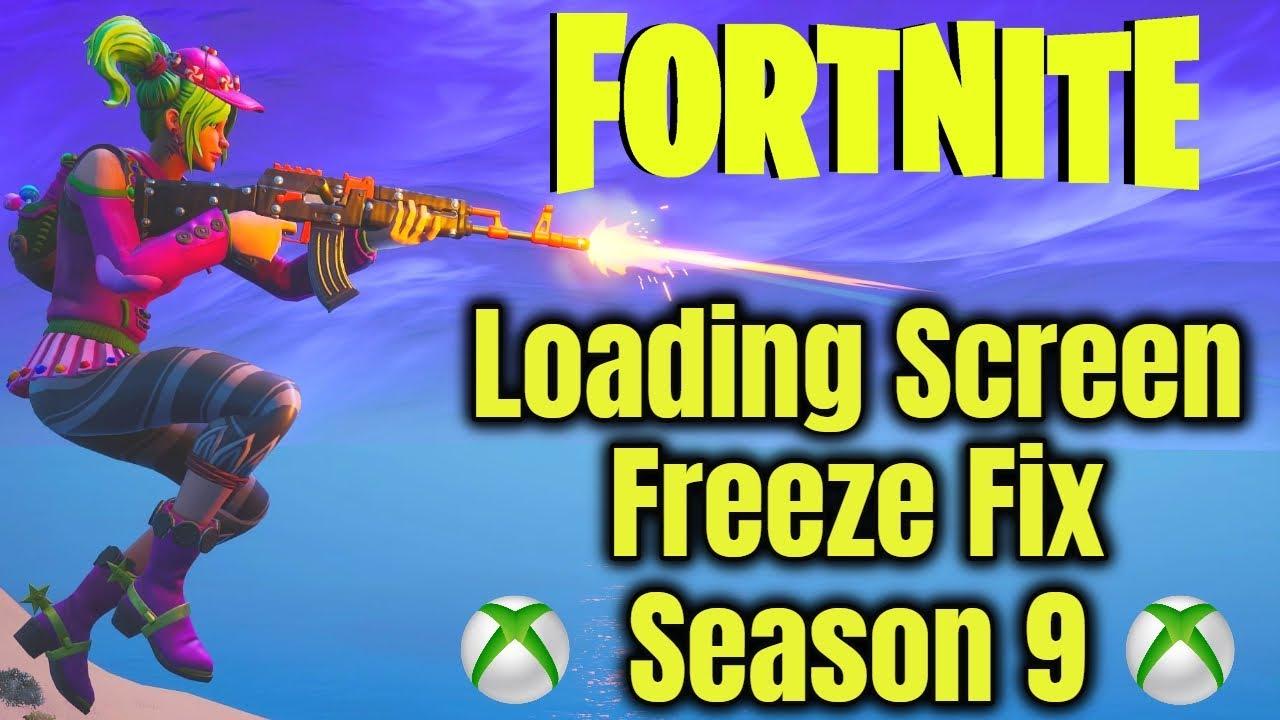 Fortnite Stuck On Loading Screen Mac fortnite loading screen freeze fix (season 9) *xbox*
