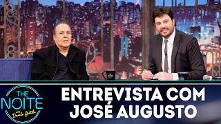 Entrevista com José Augusto | The Noite (19/09/18)