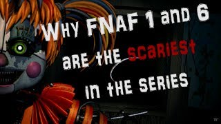 Why FNAF 1 and 6 are the SCARIEST in the series | Review of Design
