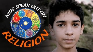 Kids Speak Out on Religion