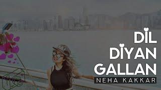 Neha Kakkar - Dil Diyan Gallan | SHABD Music | FanMade Video | Atif Aslam | Salman Khan | Katrina