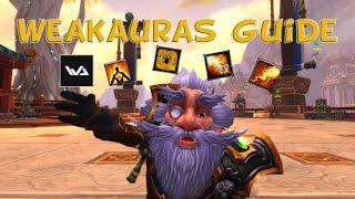 WeakAuras 2 - Guide | Für Anfänger
