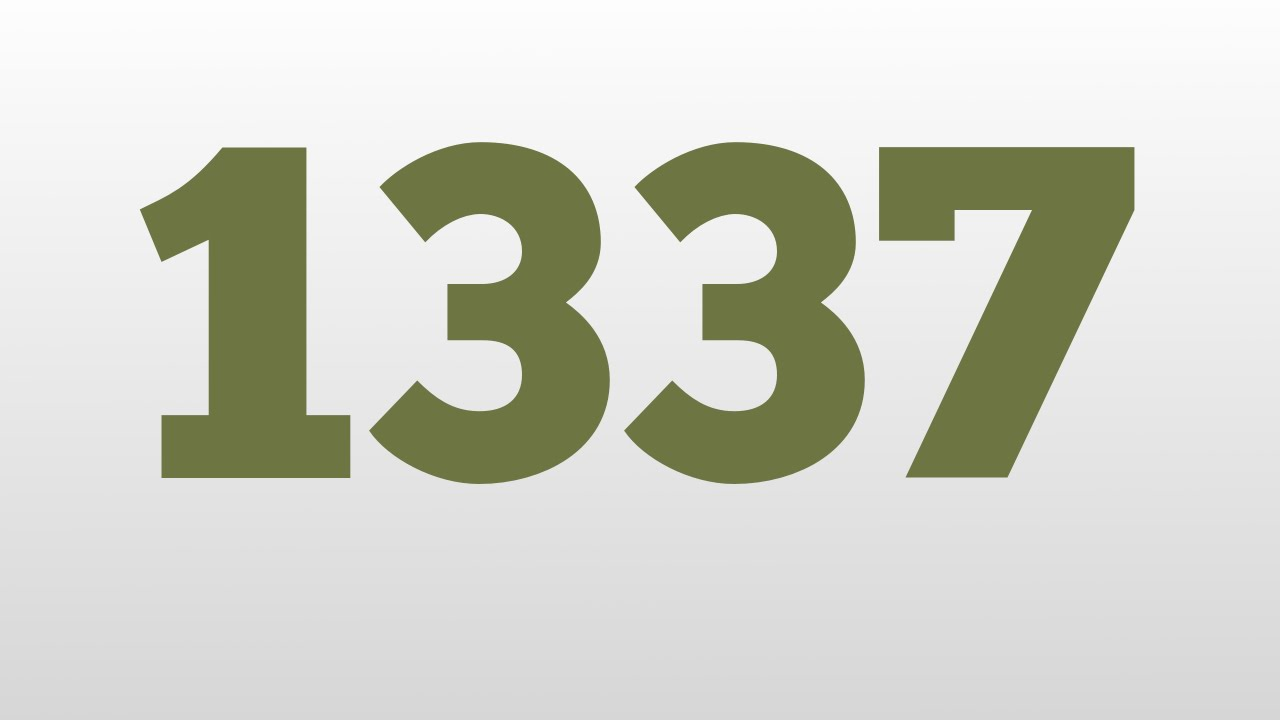 1337 meaning and pronunciation
