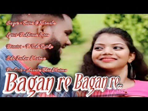 BAGAN RE BAGAN RE...NEW SANTALI  ROMANTIC LOVE STORY VIDEO 2019// UDAY & SITA//NIRMALA  SOREN