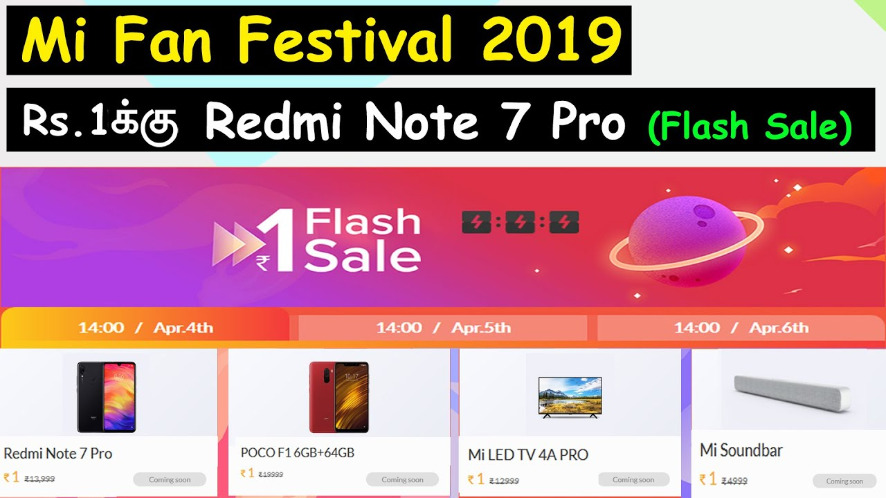 Rs 1 Redmi Note 7 Pro Flash Sale | Mi Fans Festival 2019 offers on other  products | Chennai Tech