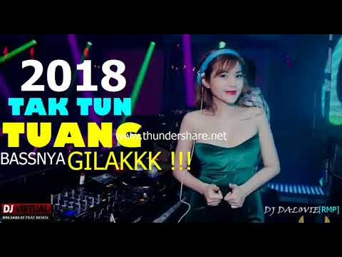 DJ TUANG TUANG TUANG 2018 BASS HIS REMAINED THAT HAS NO TWO ((BASS MANTAP SOUL 2018))
