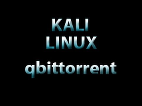 Kali Linux - How To Install qbittorrent