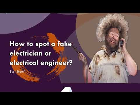How to spot a fake electrician or an electrical engineer?