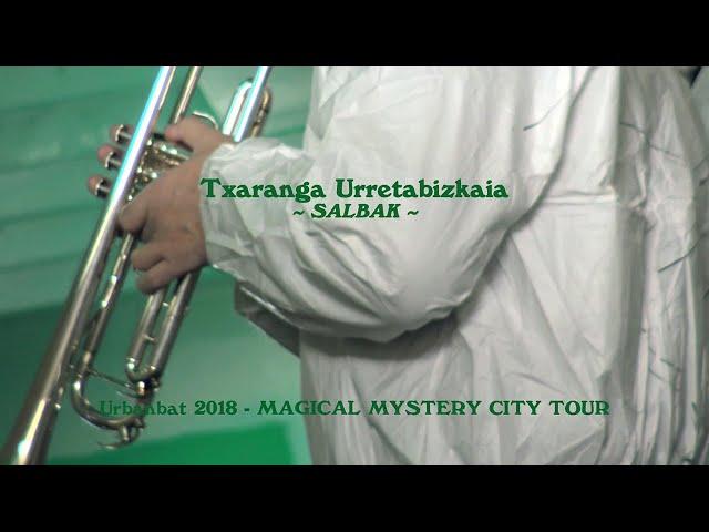 Txaranga Urretabizkaia - Salbak