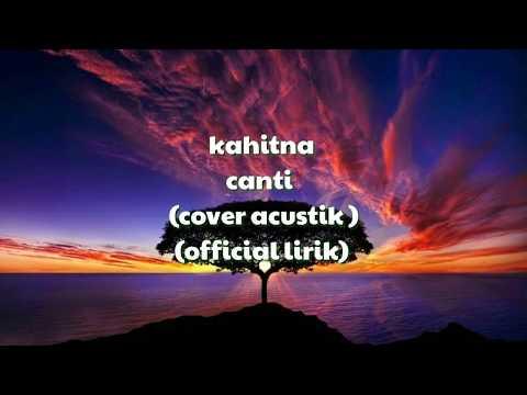 Kahitna cantik (official lirik)