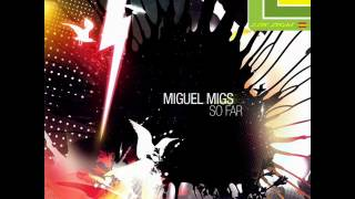 Miguel Migs - So Far (Original)