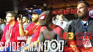 Spider-Man PS4: 101 - Experiencing Marvel's Spider-Man's E3 2018 Coliseum Panel!!! Crowd Reaction!!!